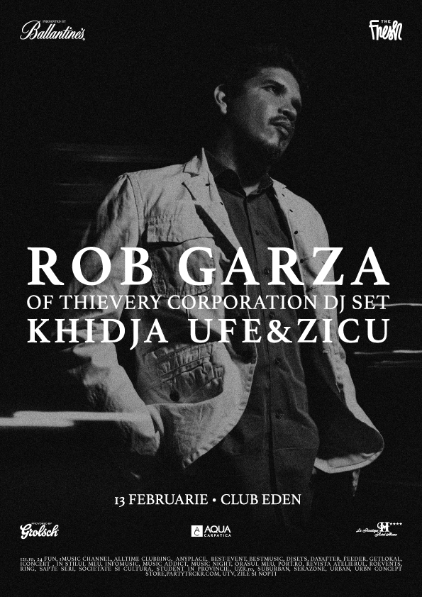 Februarie-13---Rob-Garza-(Thievery-Corporation-DJ-Set)